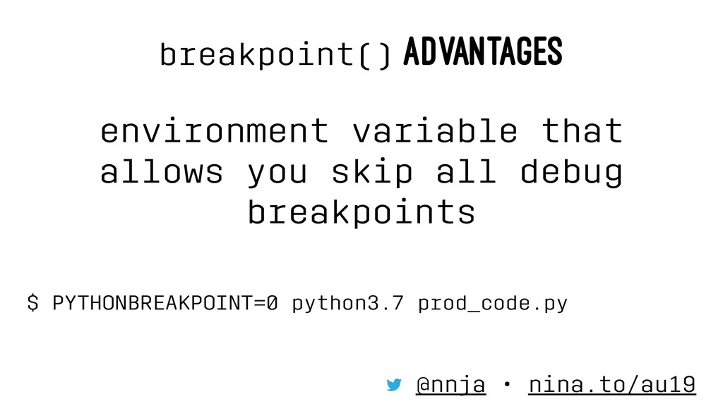 breakpoint() ADVANTAGES environment variable th...