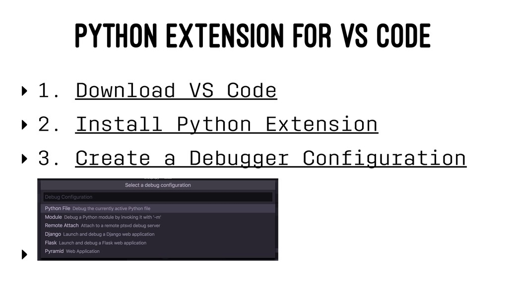 PYTHON EXTENSION FOR VS CODE ‣ 1. Download VS C...