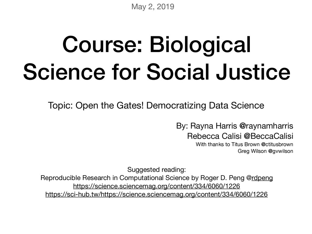 Course: Biological Science for Social Justice T...