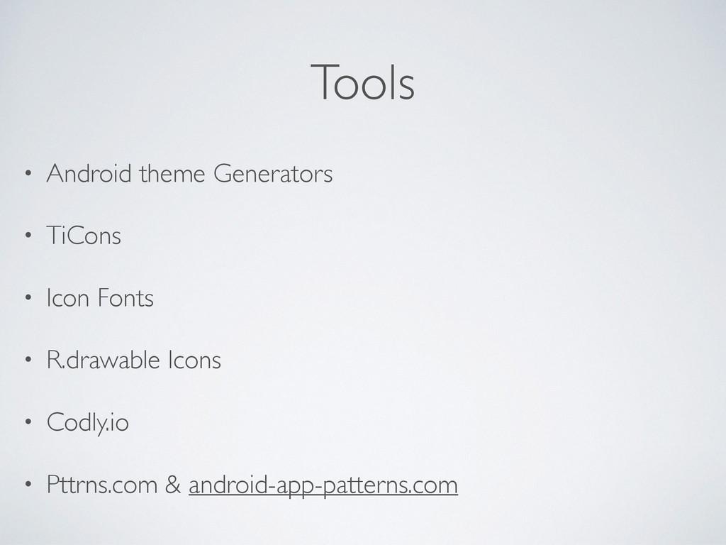 Tools • Android theme Generators • TiCons • Ico...