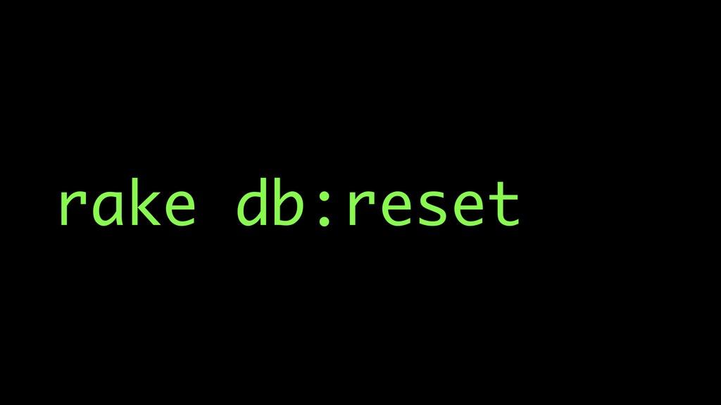 rake db:reset