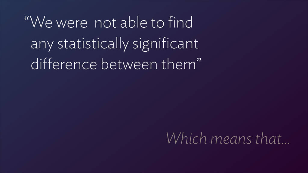 """We were not able to find 