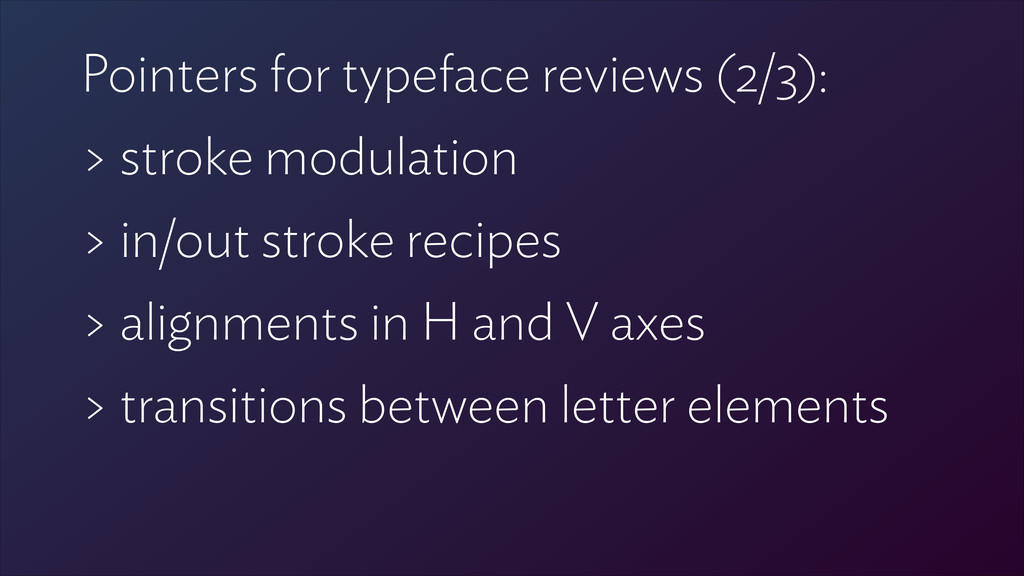Pointers for typeface reviews (2/3): > stroke m...