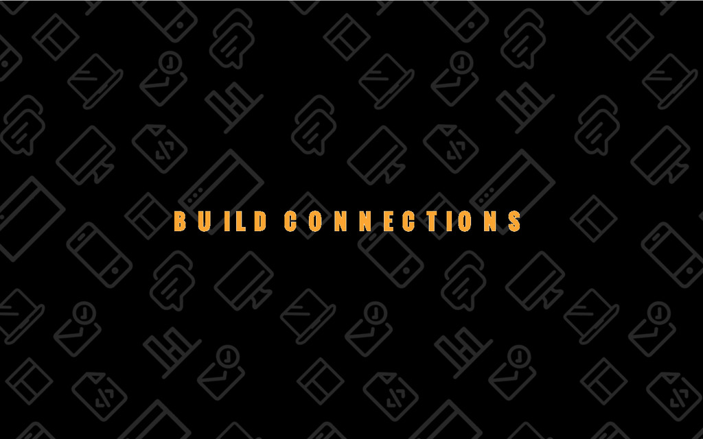 13/69 BUILD CONNECTIONS