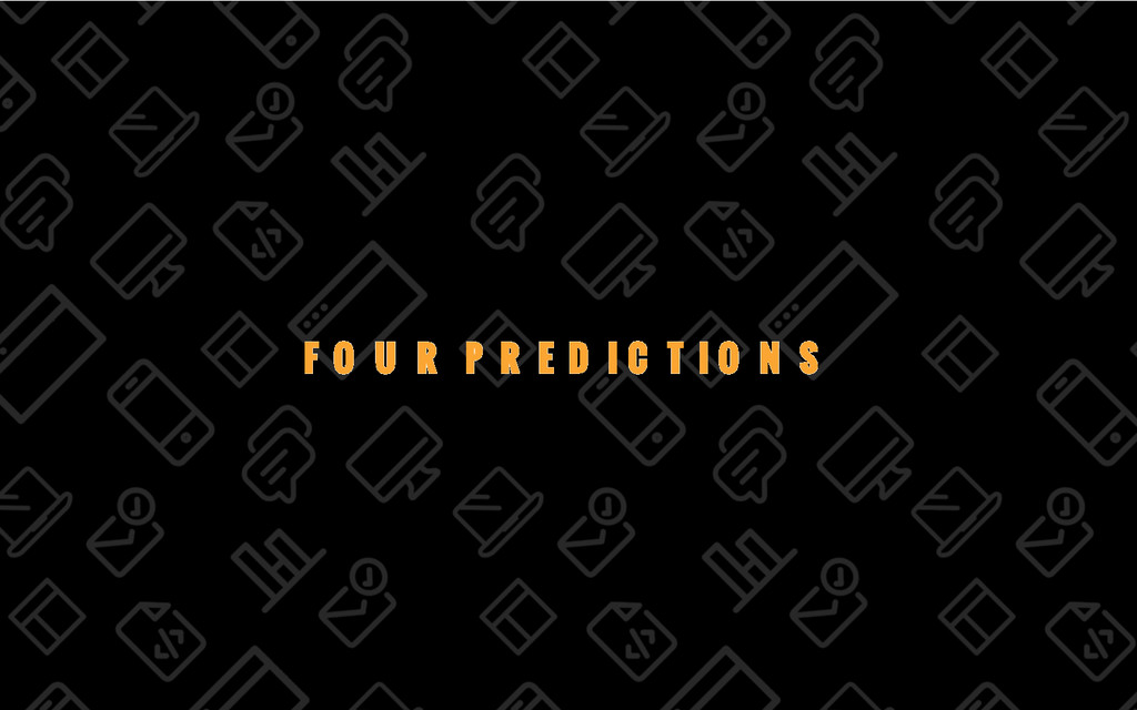 46/69 FOUR PREDICTIONS