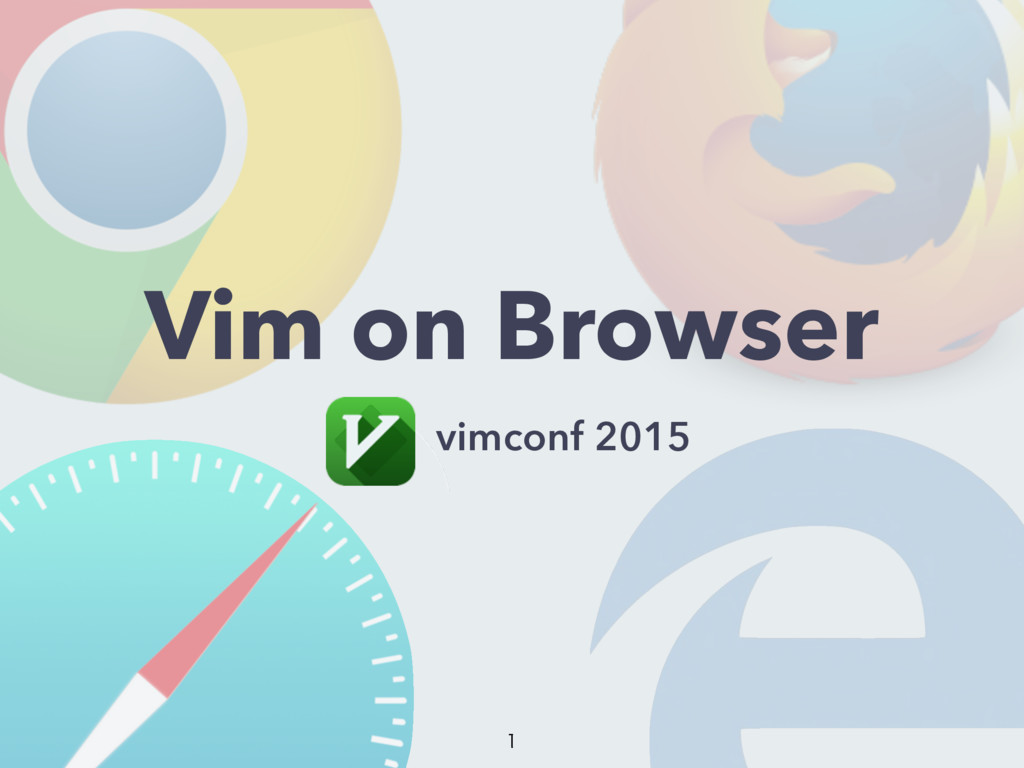Vim on Browser vimconf 2015