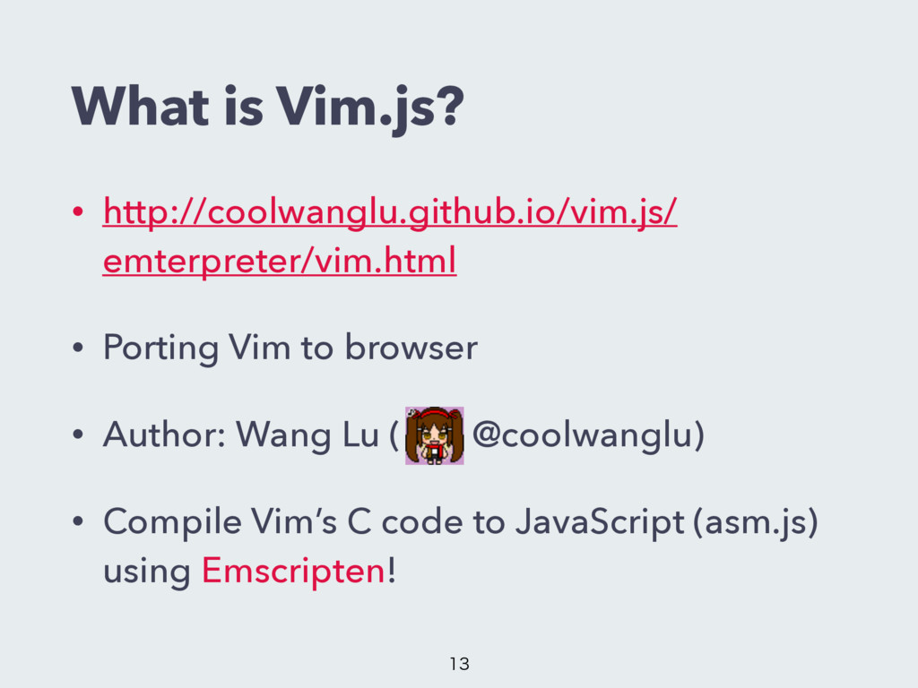 What is Vim.js? • http://coolwanglu.github.io/v...