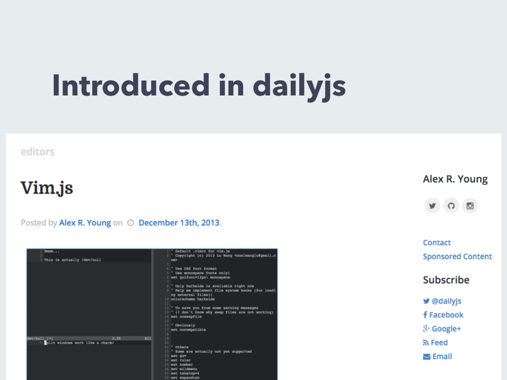 Introduced in dailyjs