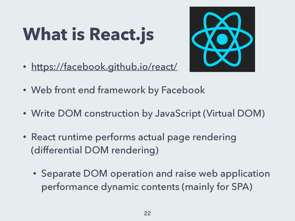What is React.js • https://facebook.github.io/r...