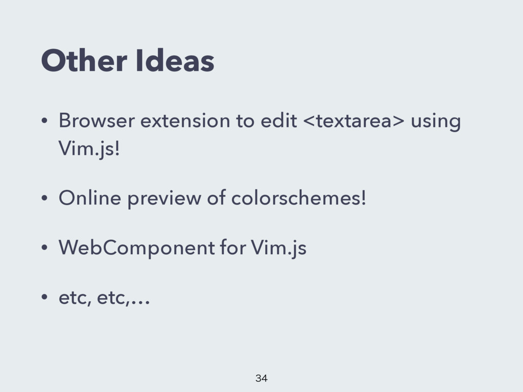 Other Ideas • Browser extension to edit <textar...