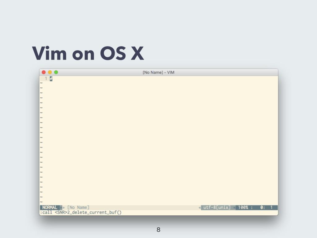 Vim on OS X