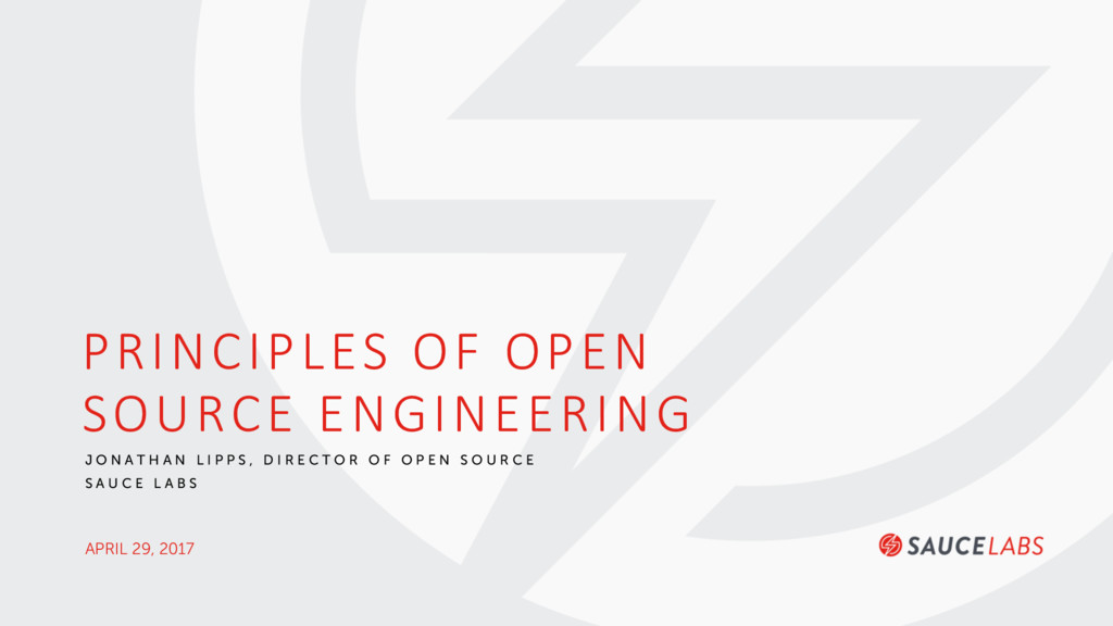 APRIL 29, 2017 PRINCIPLES OF OPEN SOURCE ENGINE...