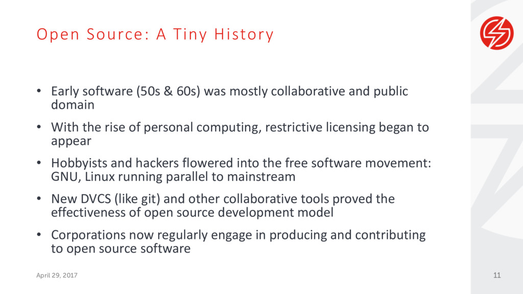 Open Source: A Tiny History April 29, 2017 • Ea...