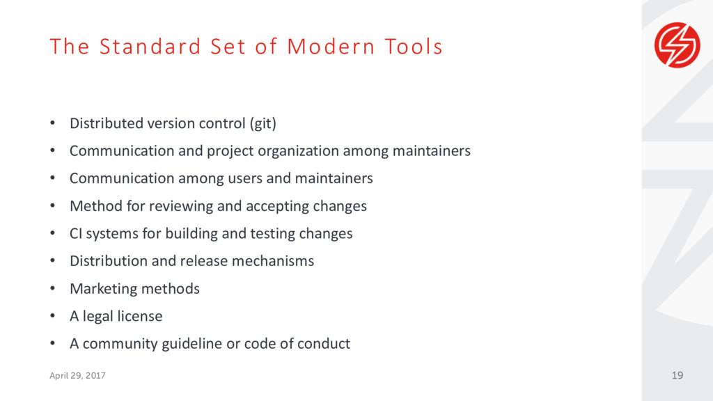 The Standard Set of Modern Tools April 29, 2017...