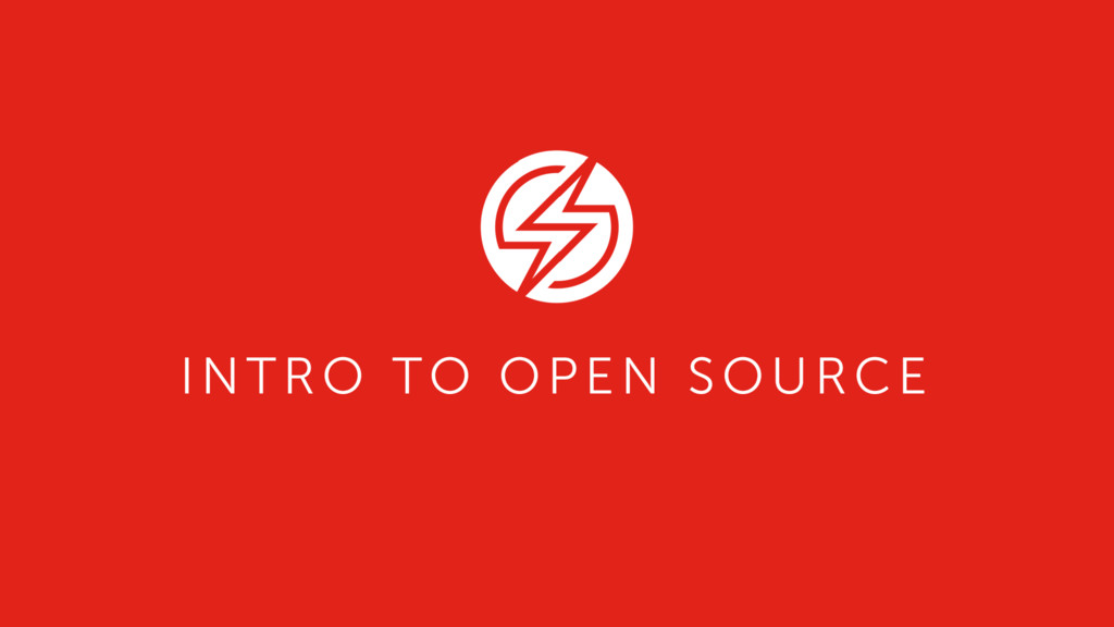 INTRO TO OPEN SOURCE