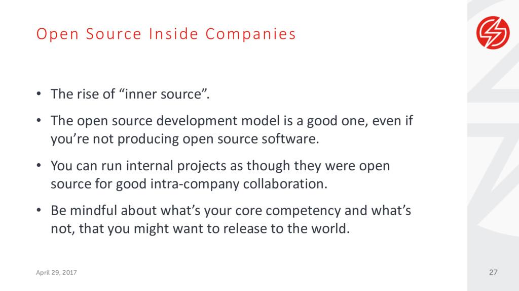 Open Source Inside Companies April 29, 2017 • T...