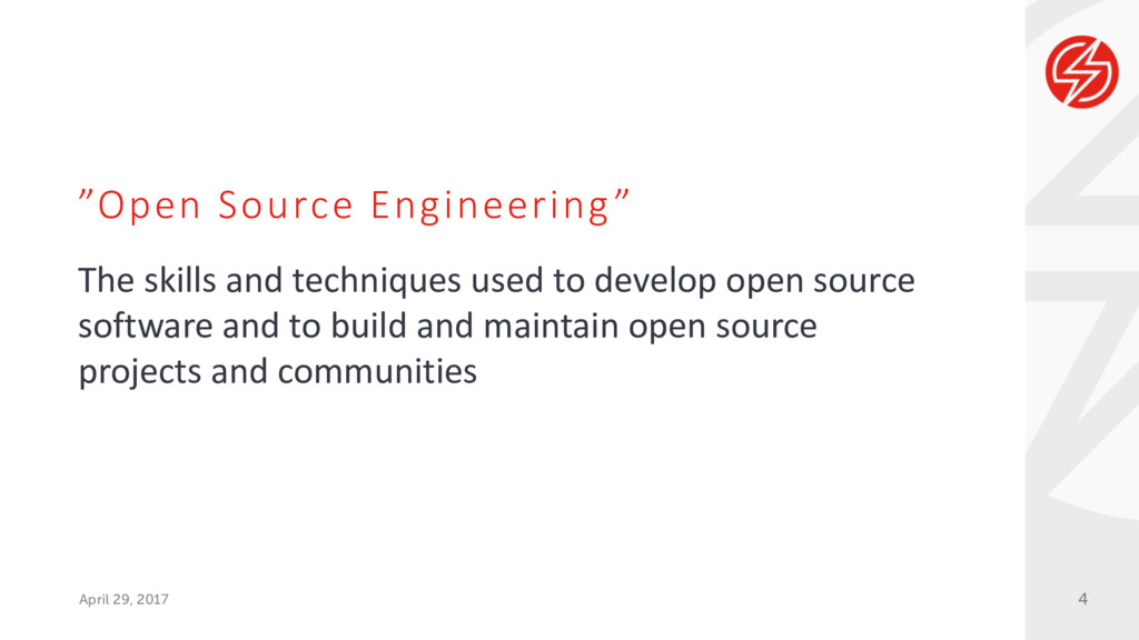 """""""Open Source Engineering"""" April 29, 2017 The sk..."""
