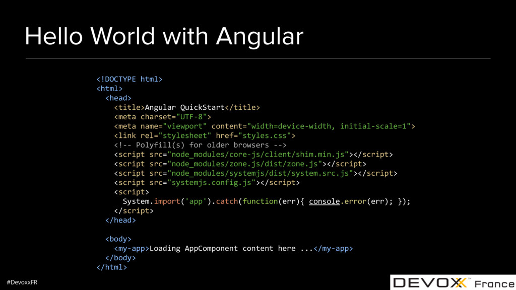 #DevoxxFR Hello World with Angular <!DOCTYPE ht...