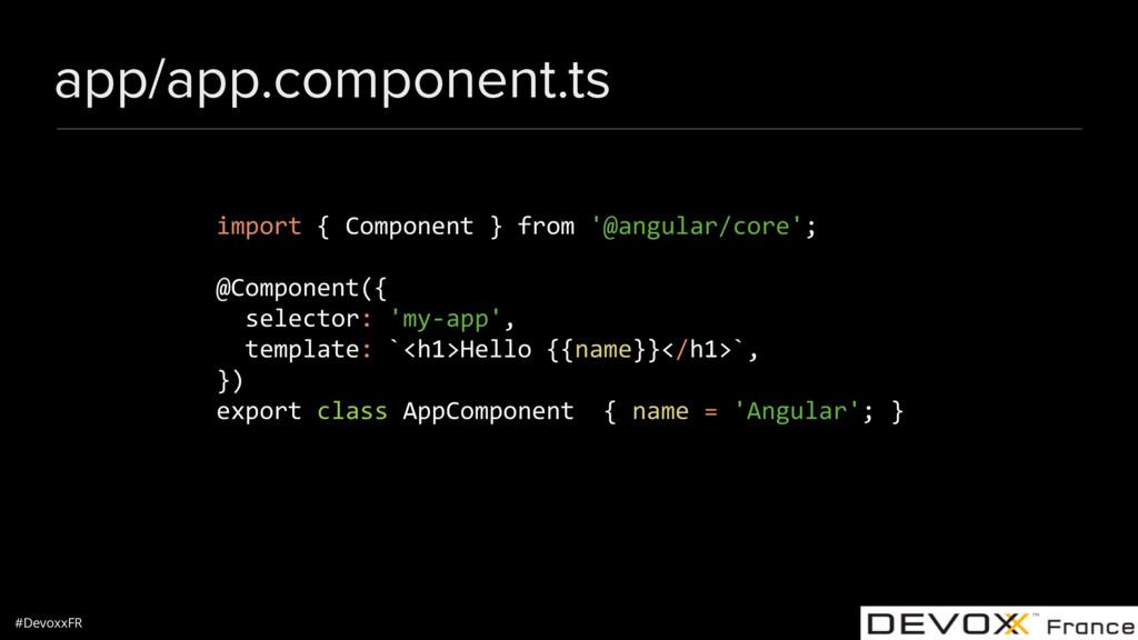 #DevoxxFR app/app.component.ts import { Compone...
