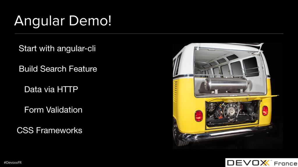 #DevoxxFR Angular Demo! Start with angular-cli ...