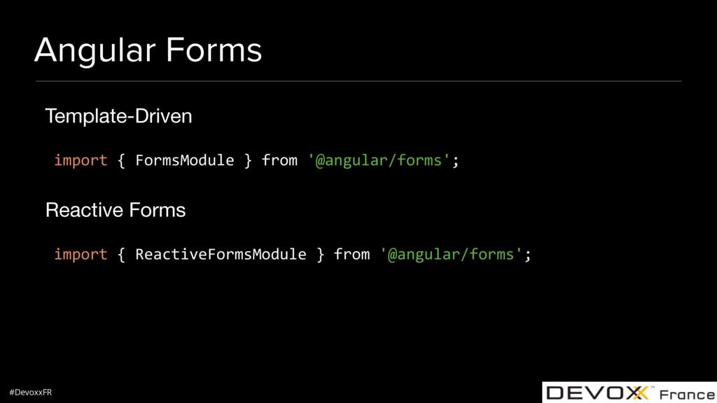 #DevoxxFR Angular Forms Template-Driven  import...