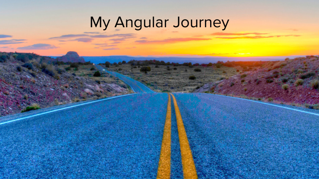 My Angular Journey