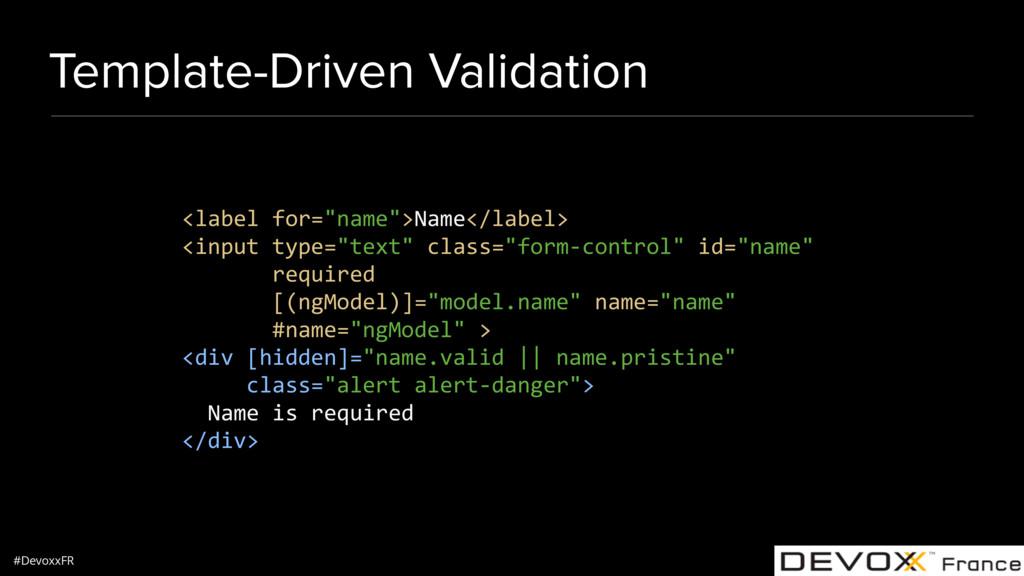 #DevoxxFR Template-Driven Validation <label for...