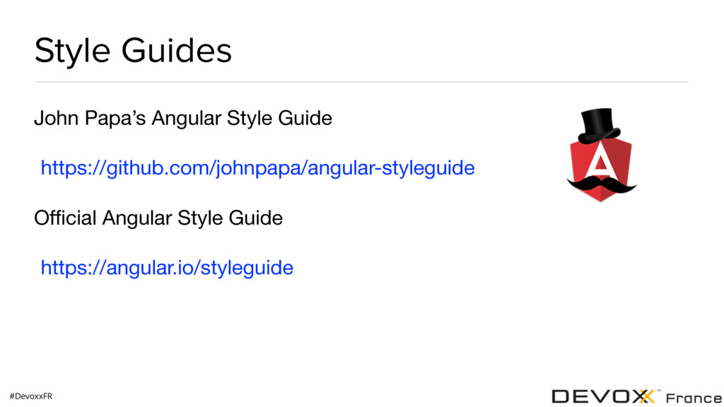#DevoxxFR Style Guides John Papa's Angular Styl...