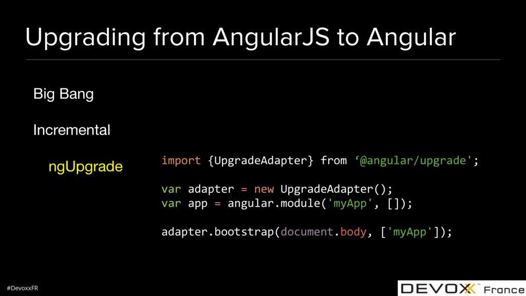#DevoxxFR Upgrading from AngularJS to Angular B...