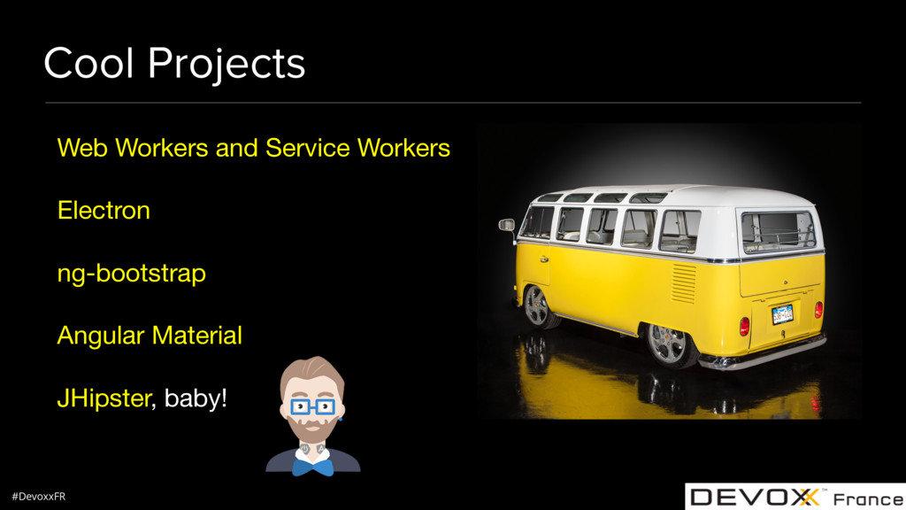 #DevoxxFR Cool Projects Web Workers and Service...