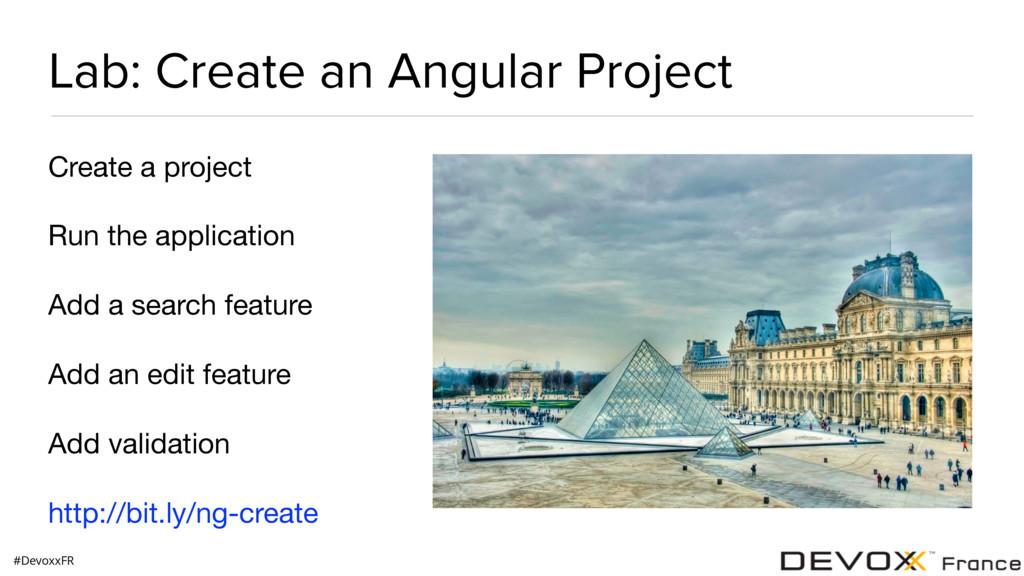 #DevoxxFR Lab: Create an Angular Project Create...