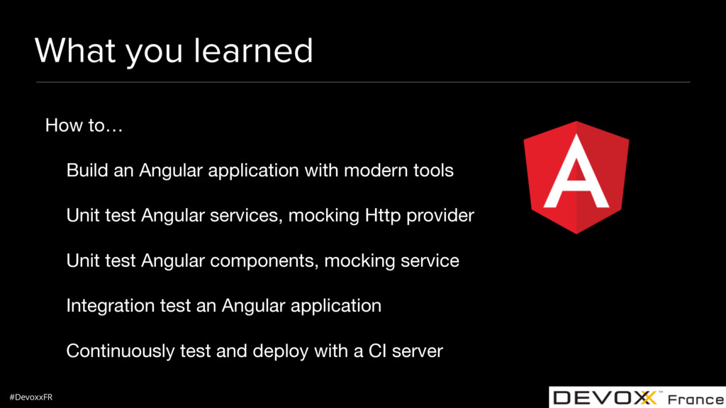 #DevoxxFR What you learned How to…  Build an An...