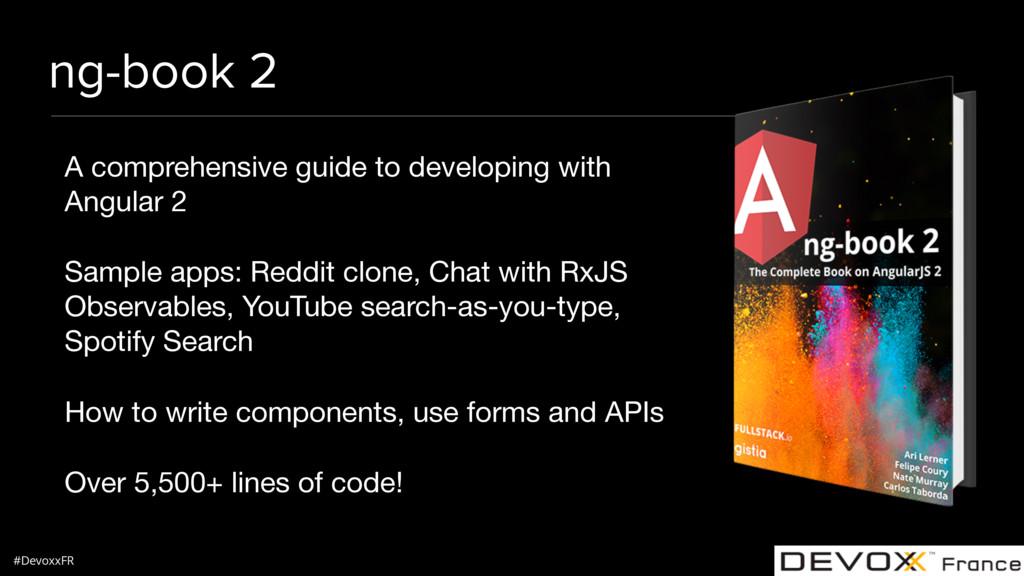 #DevoxxFR ng-book 2 A comprehensive guide to de...