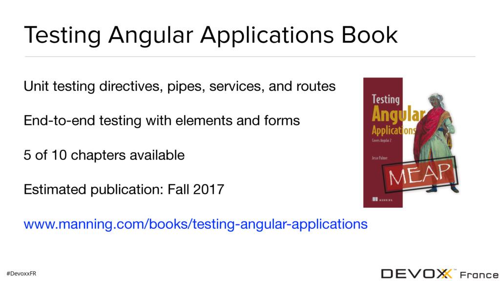#DevoxxFR Testing Angular Applications Book Uni...