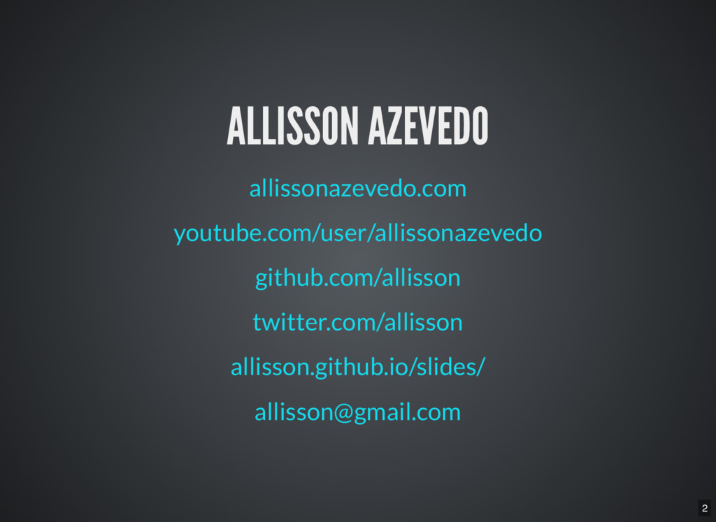 2 ALLISSON AZEVEDO allissonazevedo.com youtube....