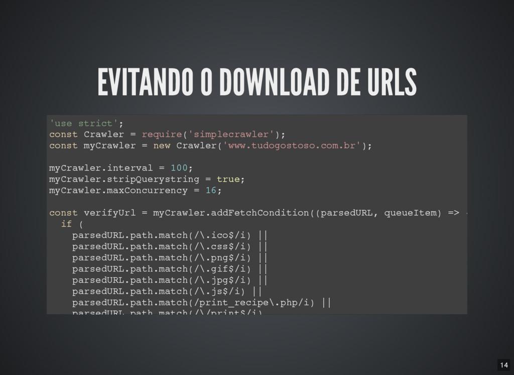 14 EVITANDO O DOWNLOAD DE URLS ' u s e s t r i ...