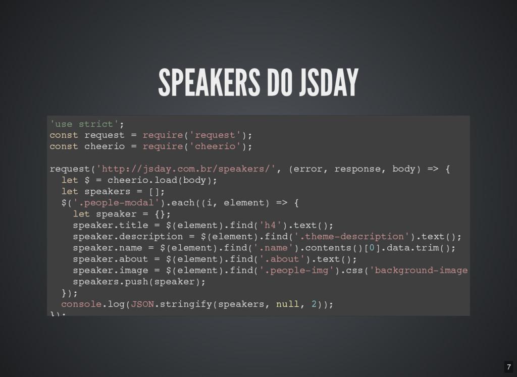 7 SPEAKERS DO JSDAY ' u s e s t r i c t ' ; c o...
