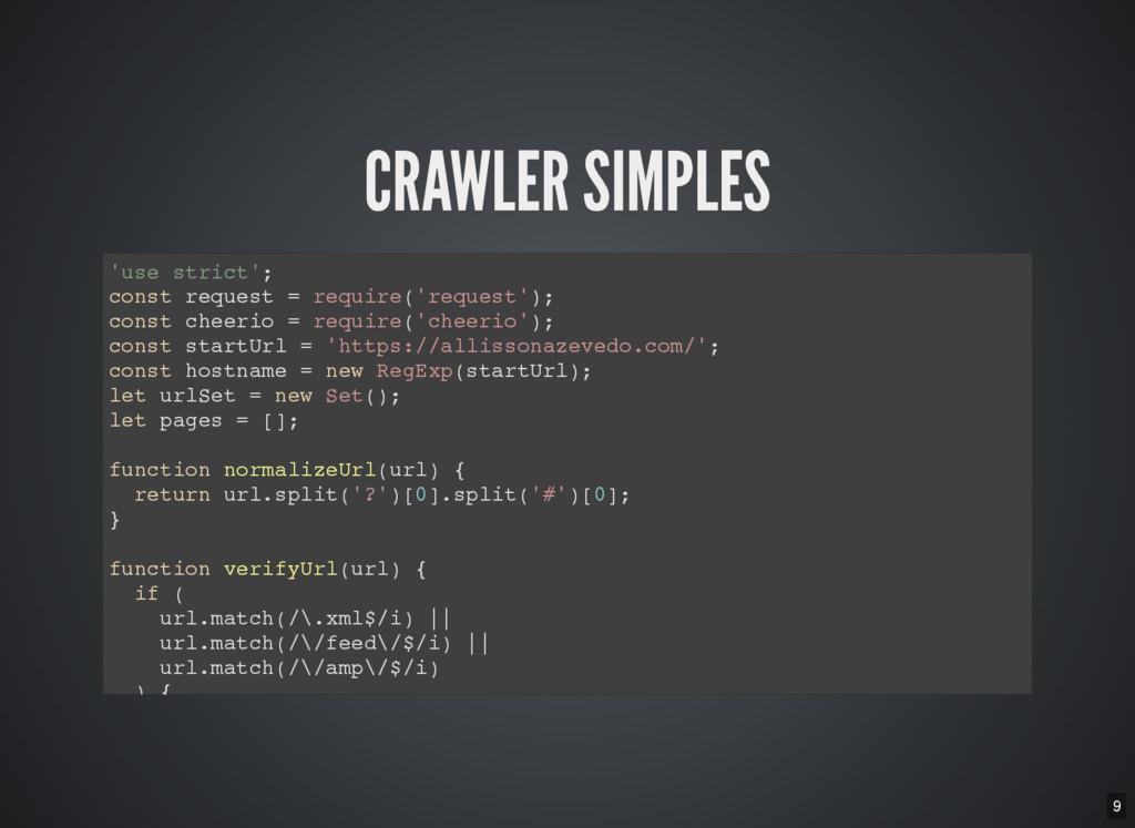 9 CRAWLER SIMPLES ' u s e s t r i c t ' ; c o n...