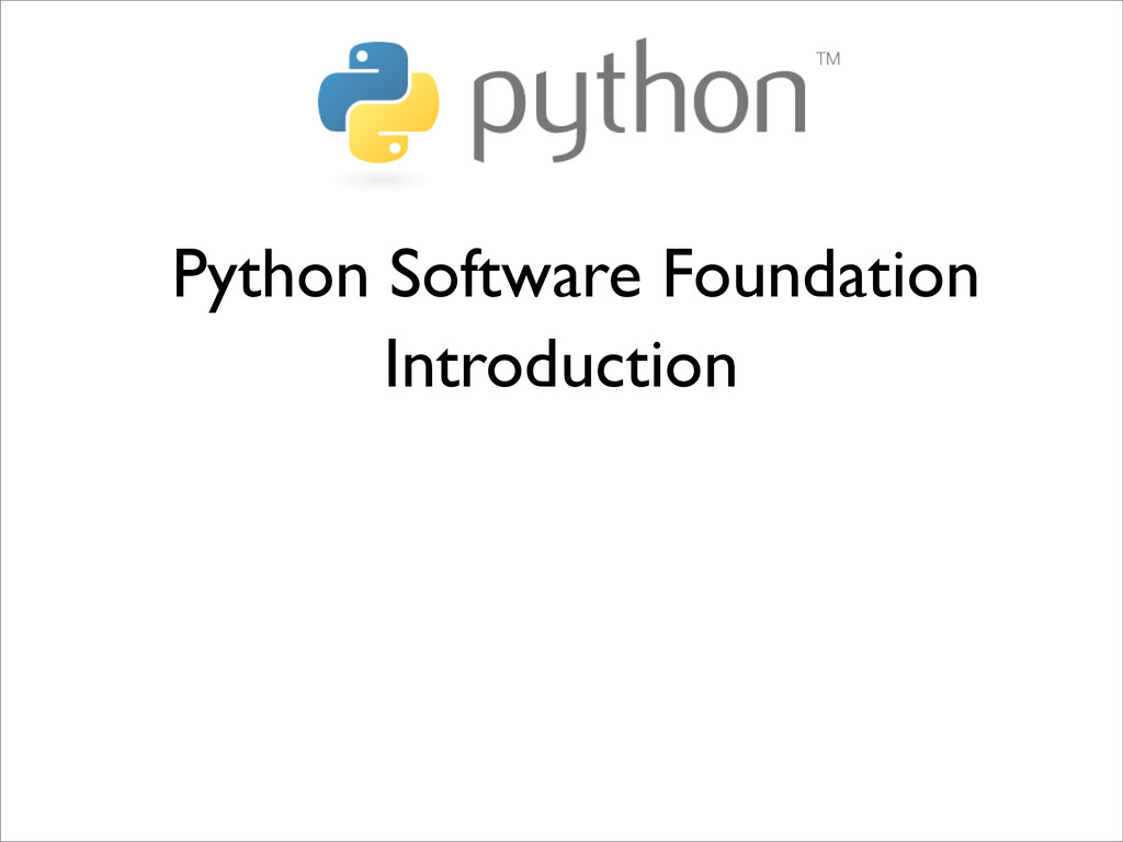 Python Software Foundation Introduction