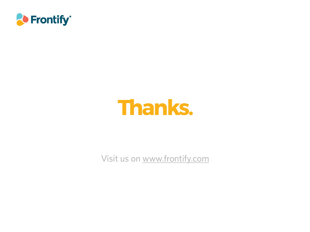 Thanks. Visit us on www.frontify.com