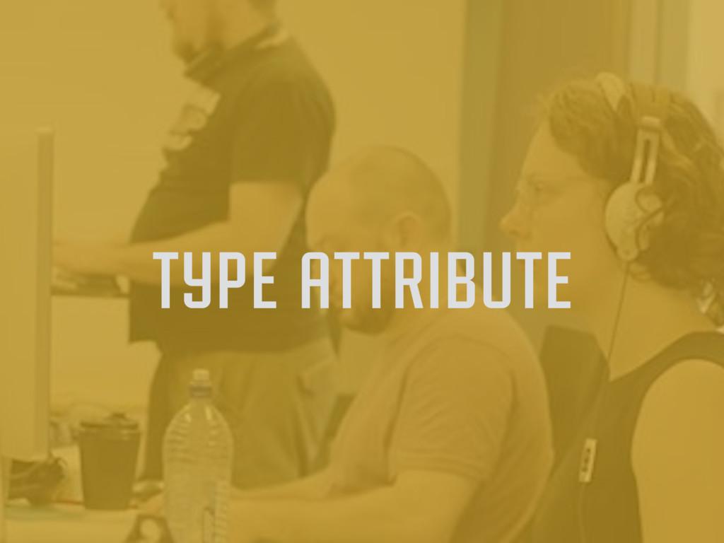 type attribute