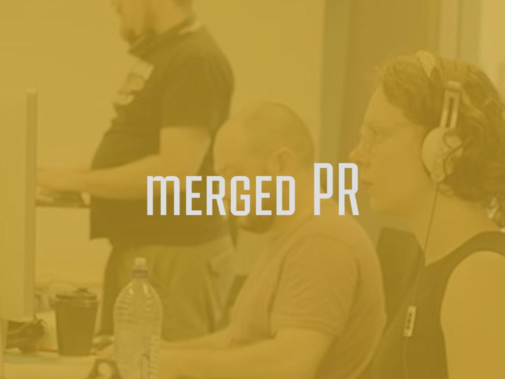 merged PR