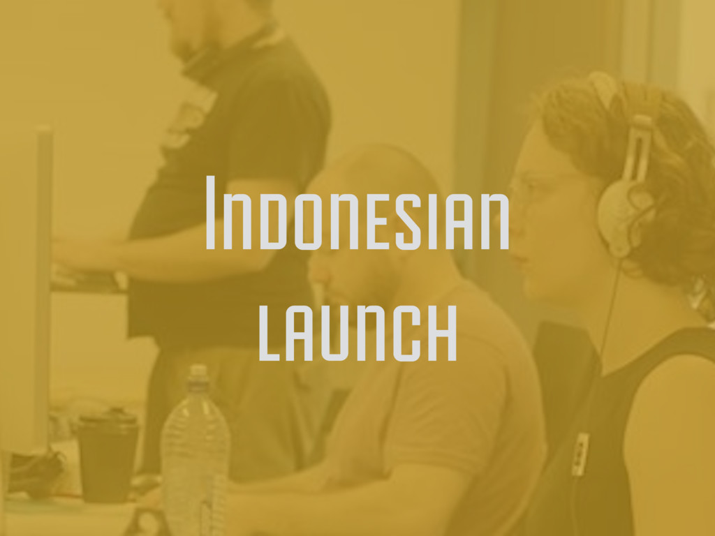 Indonesian launch