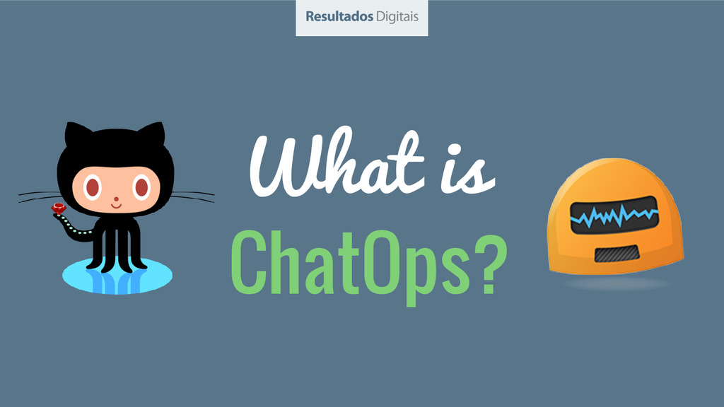 What is ChatOps?