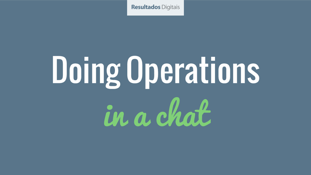 Doing Operations in a chat