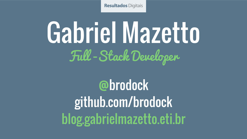 @brodock github.com/brodock blog.gabrielmazetto...
