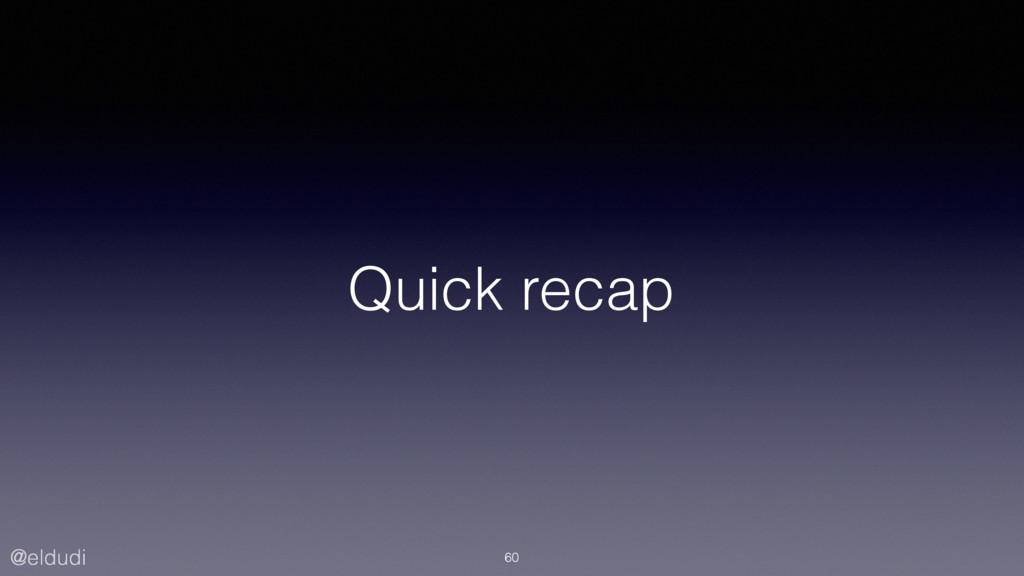 @eldudi Quick recap 60