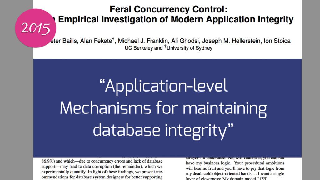 "2015 ""Application-level Mechanisms for maintain..."