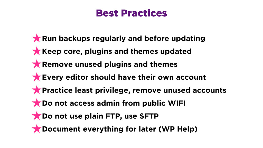 Best Practices ★Run backups regularly and befor...