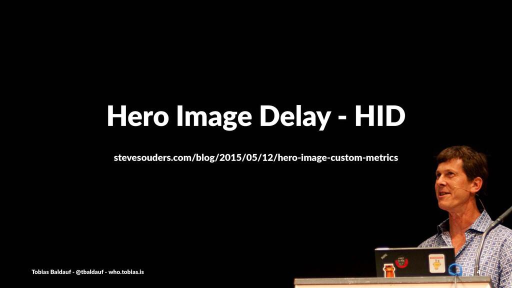Hero%Image%Delay%-%HID stevesouders.com/blog/20...